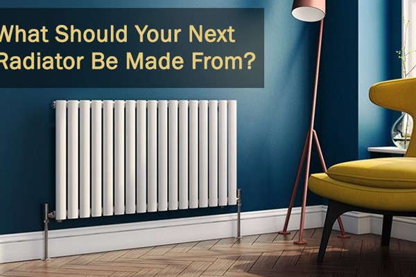 What Should Your Next Radiator Be Made From?