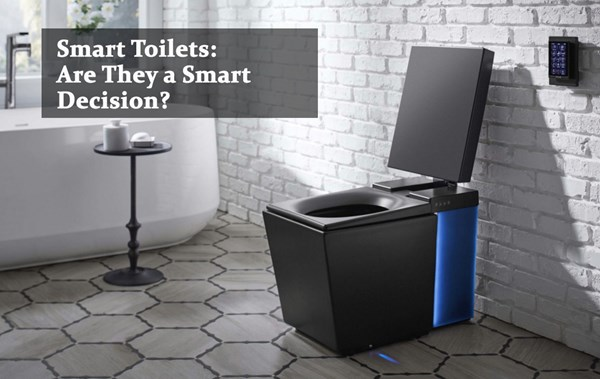 Smart Toilets: Are They a Smart Decision?