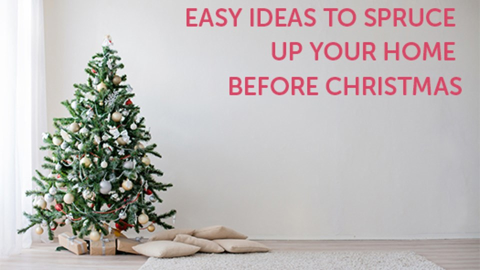 Easy Ideas to Spruce Your Home Before Christmas thumbnail