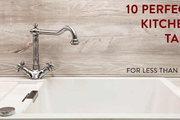 10 Perfect Kitchen Taps For Less Than 75
