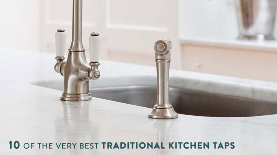 10 of the Very Best Traditional Kitchen Taps thumbnail