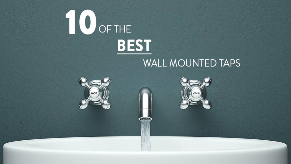 10 of the Best Wall Mounted Taps thumbnail