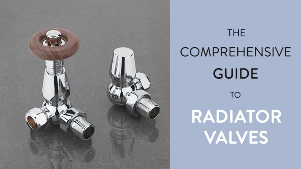 The Comprehensive Guide to Radiator Valves thumbnail