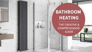 Bathroom Heating The Creative