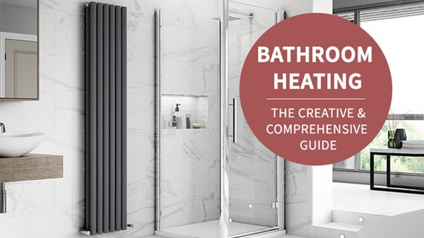 Bathroom Heating: The Creative + Comprehensive Guide