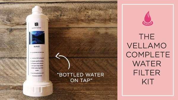 Get 'Bottled Water on Tap' with the Vellamo Complete Water Filter Kit